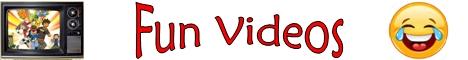 32 Fun Videos